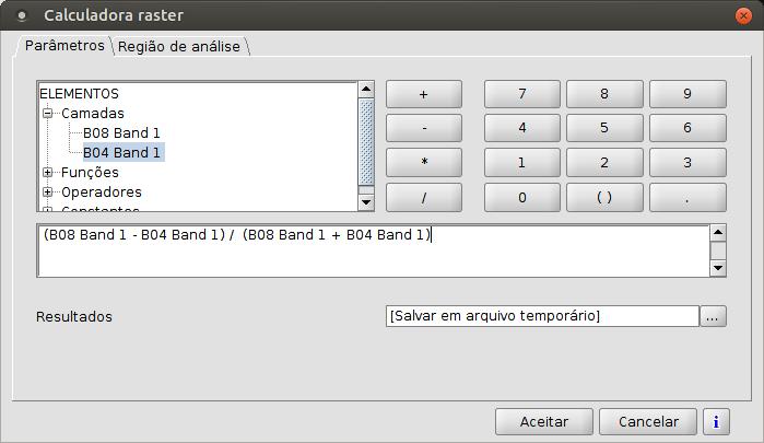 Inserindo a fórmula do NDVI na Calculadora Raster